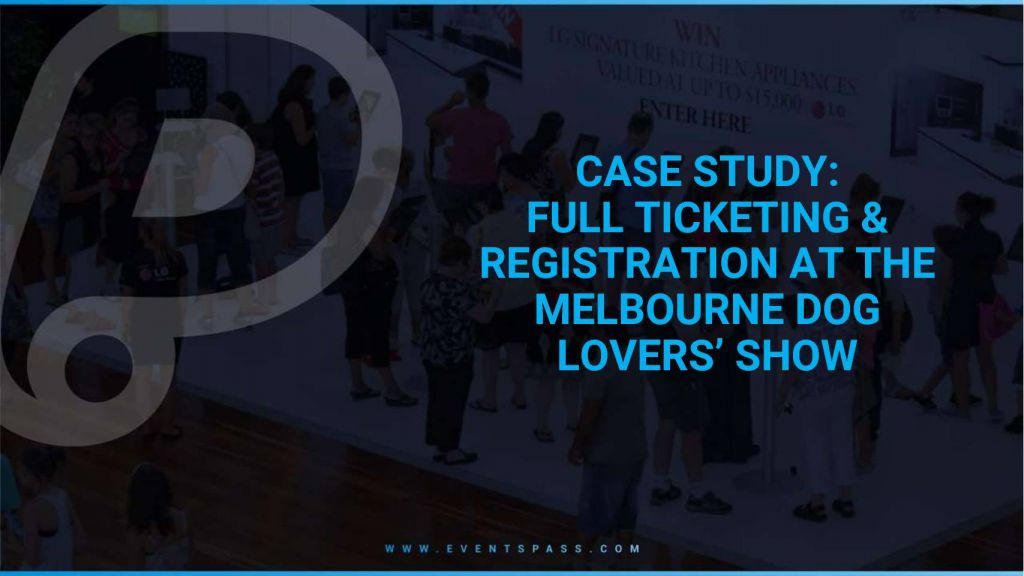 CaseStudy_MelDogShow_Ticketing&Registration_WebsiteVersion